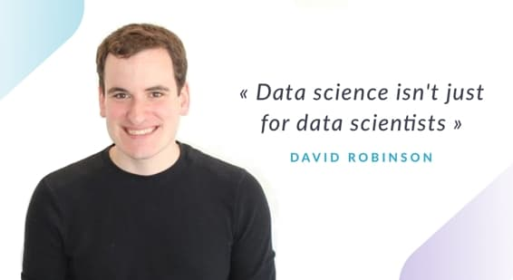 Data Science isn't just for data scientists